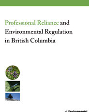 Professional Reliance and Environmental Regulation in British Columbia